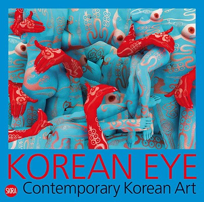 Korean Eye By Ciclitira, Serenella (EDT)/ Lee, Daehyung (EDT)/ Lee, Jiyoon (EDT)
